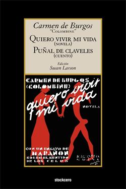 Resultado de imagen de QUIERO VIVIR MI VIDA CARMEN DE BURGOS